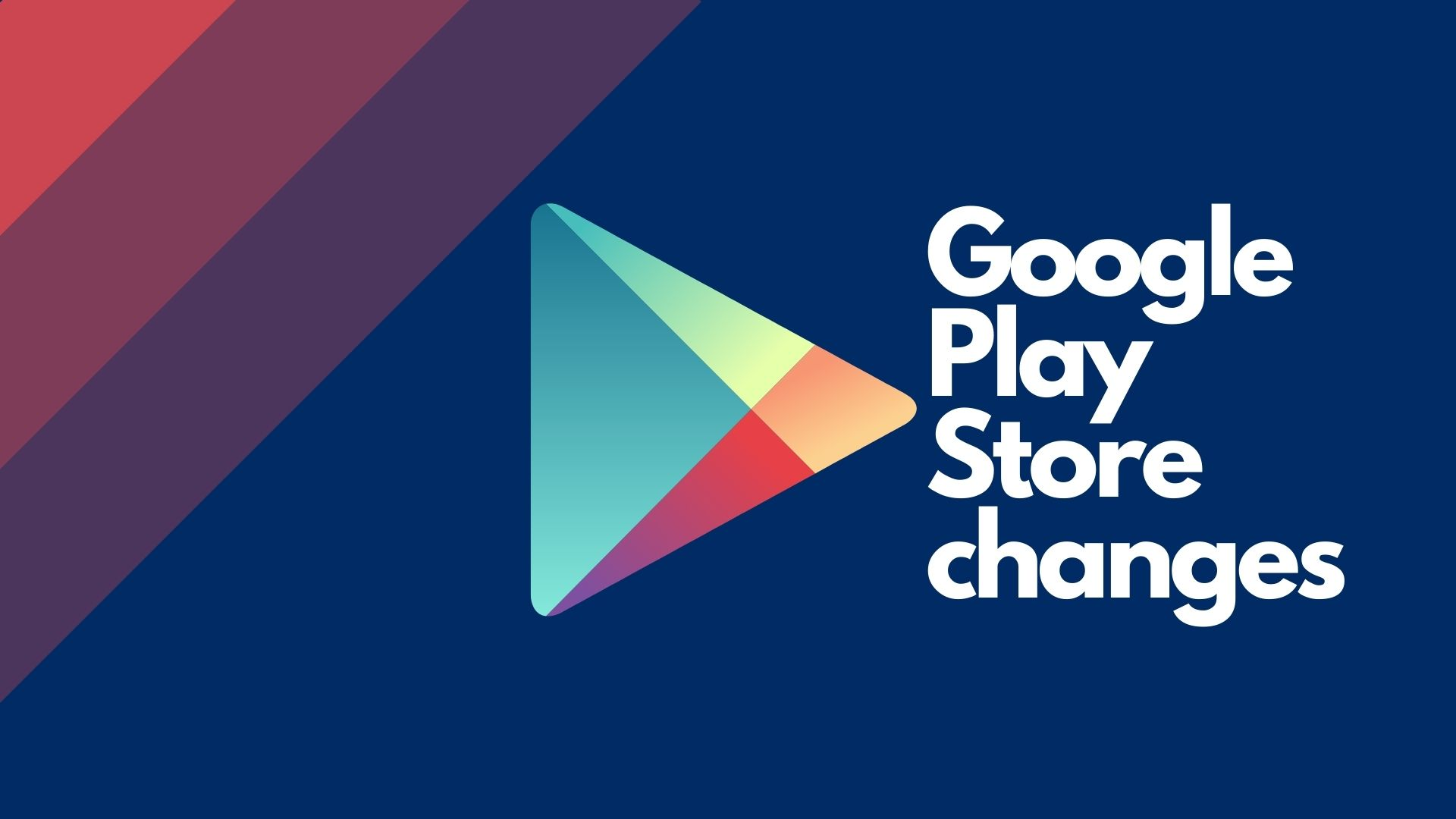 Google Play changes